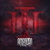III by American Me