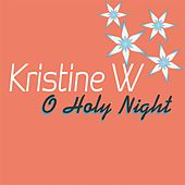 O Holy Night - Single by Kristine W.