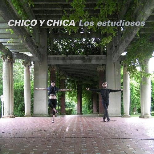 Los Estudiosos by Chico Y Chica