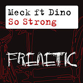 So Strong by Meck