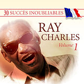 30 Succès inoubliables : Ray Charles, Vol. 1 by Ray Charles