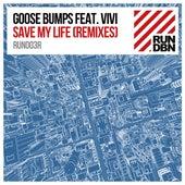 Save My Life (Remixes) by Goosebumps