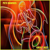 Great Jazz! by Pete Hawkes