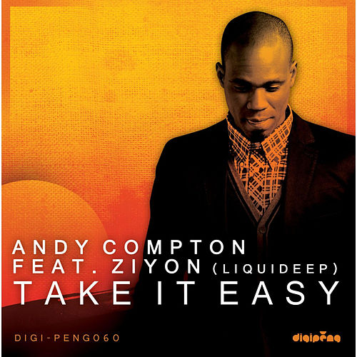 Take It Easy (feat. Ziyon) by Andy Compton