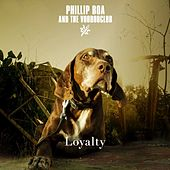 Loyalty by Phillip Boa & The Voodoo Club