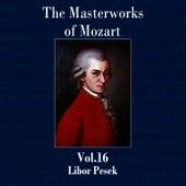 The Masterworks of Mozart, Vol. 16 by Libor Pesek