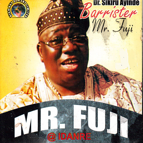 Mr. Fuji by Dr. Sikiru Ayinde Barrister