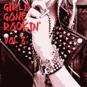 Girls Gone Rockin', Vol.3 von Various Artists
