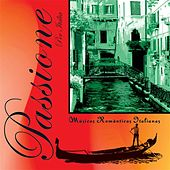 Passione per Italia - Musicas Romanticas Italianas by Various Artists