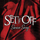 Swan Song by Set It Off