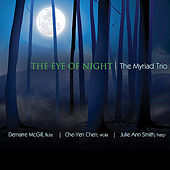 The Eye of Night by The Myriad Trio