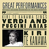 Kiri Te Kanawa Sings Puccini And Verdi by Dame Kiri Te Kanawa