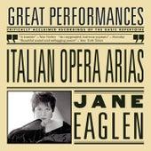 Italian Opera Arias by Jane Eaglen