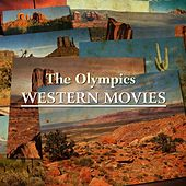 Western Movies by The Olympics