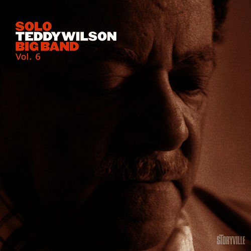 Solo Teddy Wilson Big Band Vol. 6 by Teddy Wilson