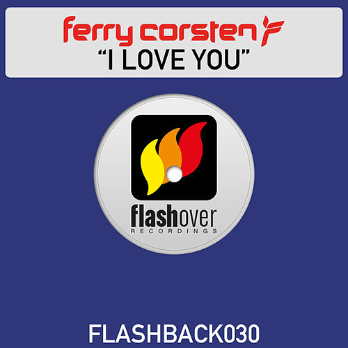 I Love You by Ferry Corsten