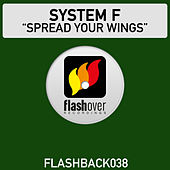 Spread Your Wings by System F
