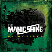 Blindsider by The Manic Shine
