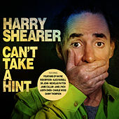 Can't Take a Hint (Bonus Version) by Harry Shearer