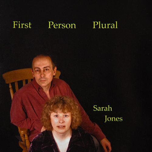 First Person Plural by Sarah Jones