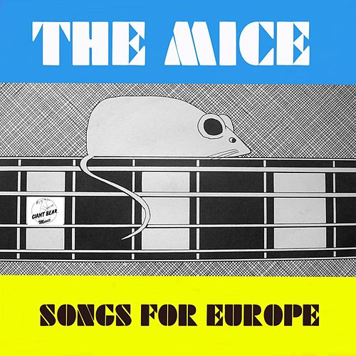 Songs for Europe by The Mice