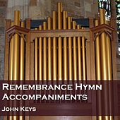 Remembrance Hymns Accompaniments by Various Artists