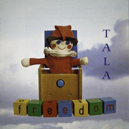 Freedom by Tala