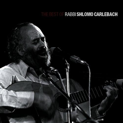 The Best of Rabbi Shlomo Carlebach, Pt. 1 by Shlomo Carlebach