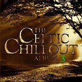 Celtic Chillout, Vol. 3 by Ryan (3)