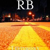 Testimony by R.B.