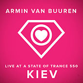 Live at A State Of Trance 550 Kiev - Mixed Version by Various Artists