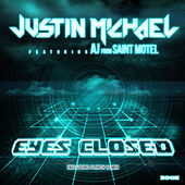 Eyes Closed by Justin Michael
