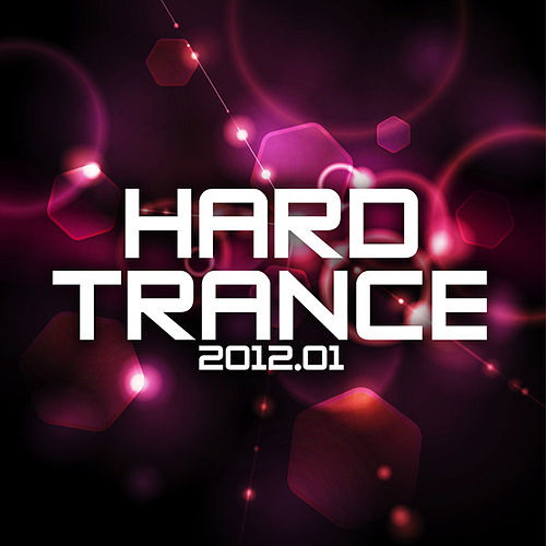 Hard Trance 2012-01 by Various Artists