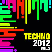 Techno 2012, Vol. 2 by Various Artists