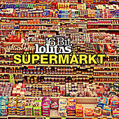 Supermarkt (Mixed Version) by Various Artists