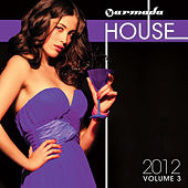 Armada House 2012, Vol. 3 by Various Artists