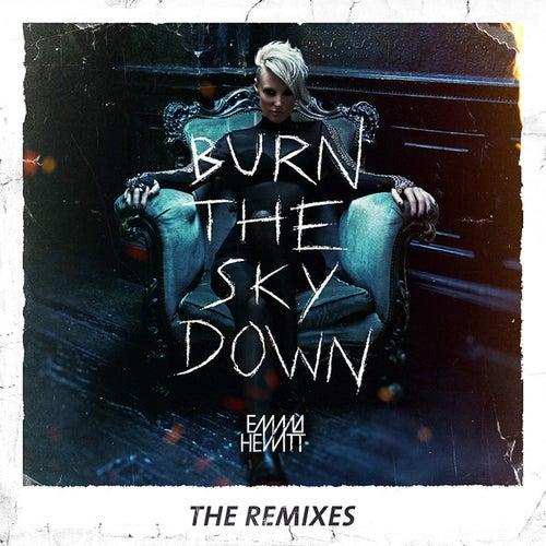 Burn The Sky Down (The Remixes) by Emma Hewitt