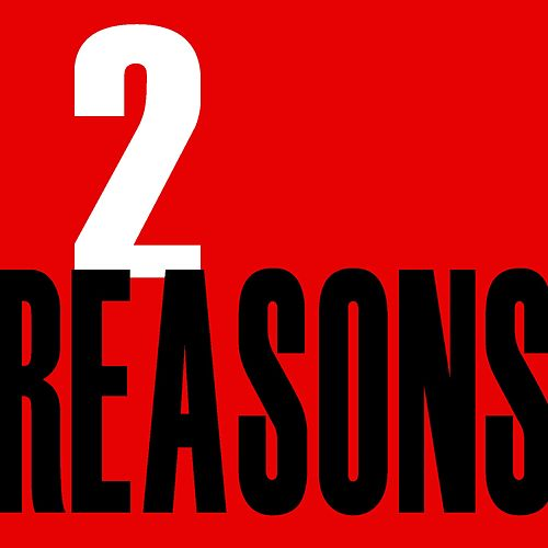2 Reasons by The Ladies
