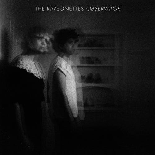 Observator von The Raveonettes