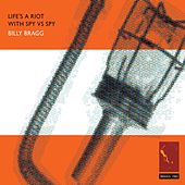 Life's a Riot With Spy vs. Spy by Billy Bragg