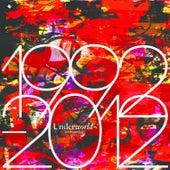 1992 - 2012 Anthology (Bonus Disc) by Underworld