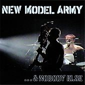 ...& Nobody Else by New Model Army