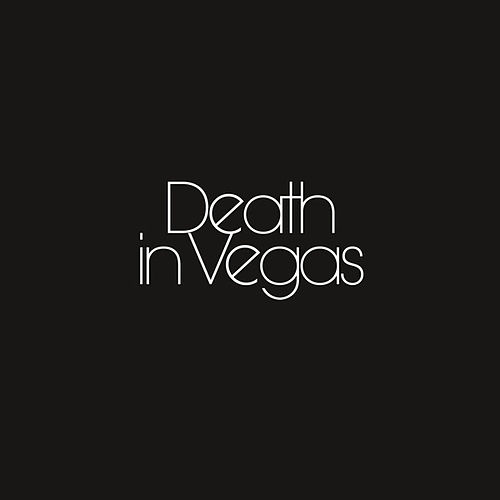 Your Loft My Acid by Death in Vegas