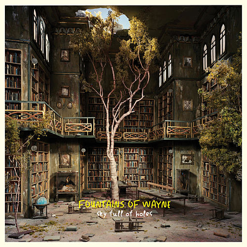 Sky Full of Holes von Fountains of Wayne