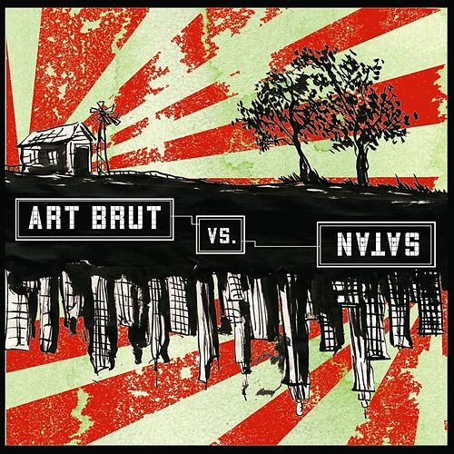Art Brut vs Satan by Art Brut