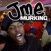 Murking by JME