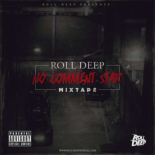 No Comment Star Mixtape by Roll Deep