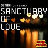 Sanctuary of Love by Detboi