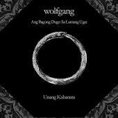 Ang Bagong Dugo Sa Lumang Ugat by Wolfgang