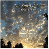 The Spirit of God by Sandi Kimmel
